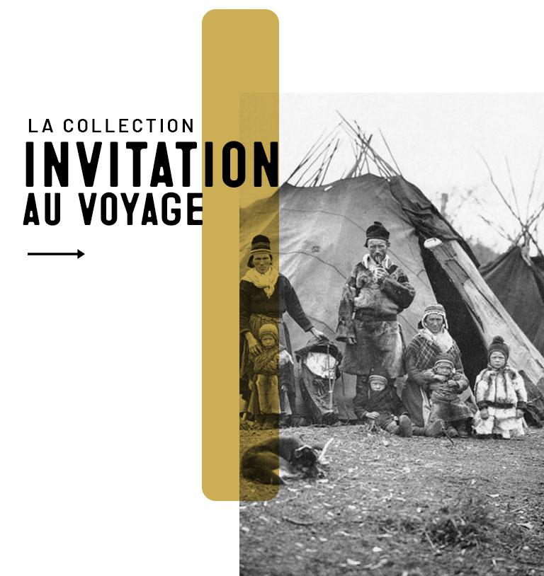 Collection Invitation au Voyage