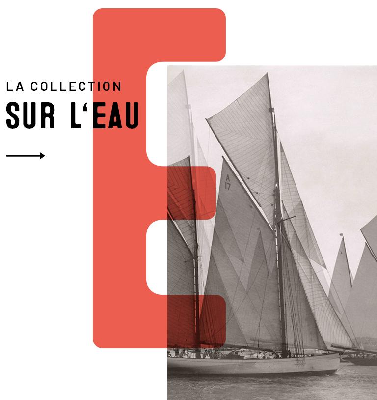 Collection Sur l'Eau